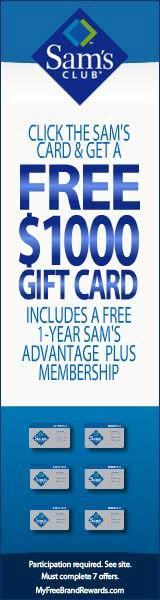 Earn a Free $1000 Sam's Gift Card Click here for details...