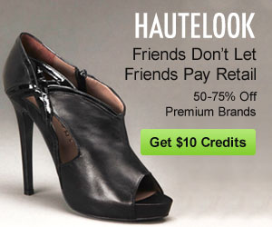 Friends Don't Let Friends Pay Retail - Save Up to 75% on Premium Brands You Love on HauteLook - Click here for details...