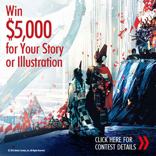 Win $5000 for Your Story Illustration! Click here for details...