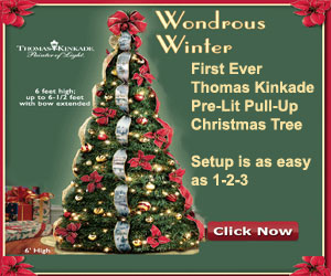 Own the First-Ever Thomas Kinkade Pull-Up Christmas Tree!  Click here for details...