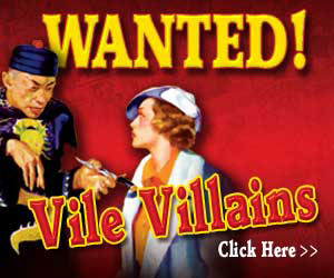 Wanted!  Vile Villians - Click here for details...