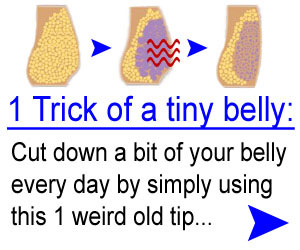 1 Weird Tip Slashes Belly Fat! - Click here for details...
