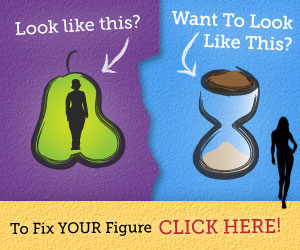 Learn how to FIX your figure!   Click here...
